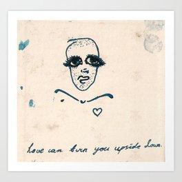 love can turn you upside down Art Print