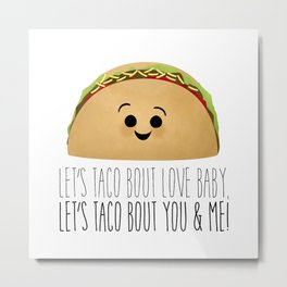 Let's Taco Bout Love Baby Metal Print