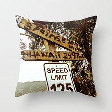 Wherever You're Going...You'll Get There Quick! Throw Pillow