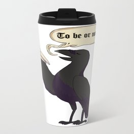 To Be or Not to Be Metal Travel Mug