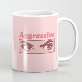 Aggressive Coffee Mug
