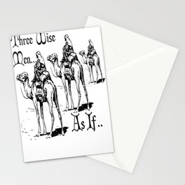 Three Wise Men ... As If  Stationery Cards