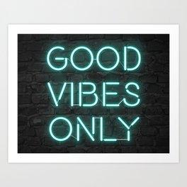 Neon Good Vibes - Teal Art Print
