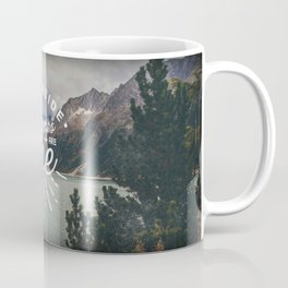 Adventures Are Lame Coffee Mug