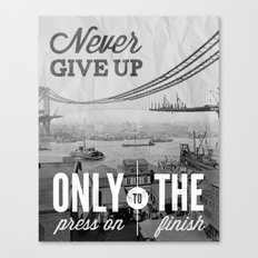 Never Give Up. Canvas Print