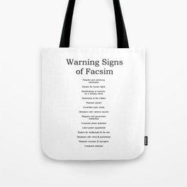 Warning Signs of Facism Tote Bag