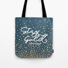 Stay Gold - Golden Drops Tote Bag