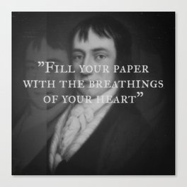 William Wordsworth - Fill Your Paper With Breathings of Your Heart Canvas Print