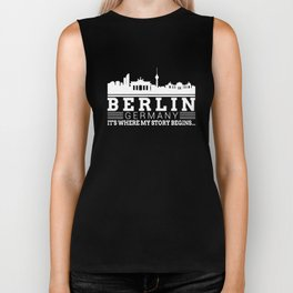 berlin germany its where my story begin germany t-shirts Biker Tank