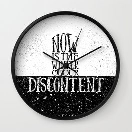 Now is the Winter of Our Discontent Wall Clock