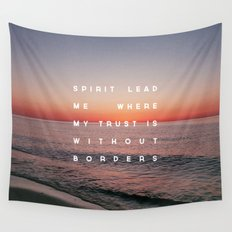 Spirit Lead Me Wall Tapestry