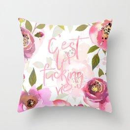 c'est la fucking vie - blush florals Throw Pillow