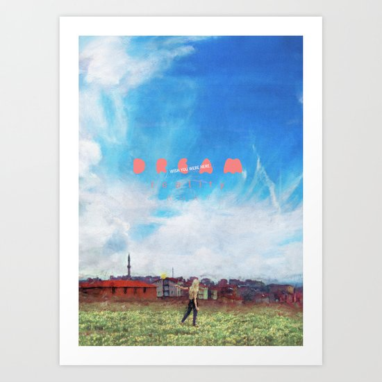 The Lonely Ones Dream The best Dreams Art Print