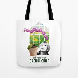 Cultivate Your Orchid Child Tote Bag