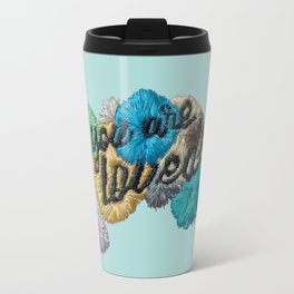 You are loved - embroidery typography Travel Mug