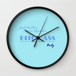 Passive Aggressive: Blue Wall Clock