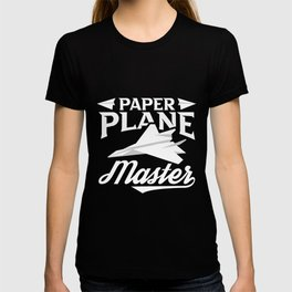 Paper Plane Master Motive for a Hobbyists T-shirt