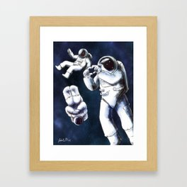 In Space no one can hear you have fun Framed Art Print