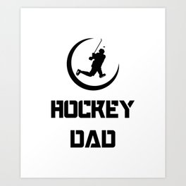 Hockey Funny Dad Men Fathers Day Gifts Art Print
