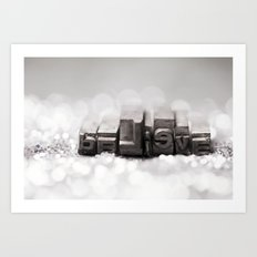 Believe and Sparkle Art Print