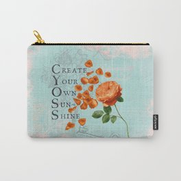Sunshine- Quote with Rose Flower- Floral Collage and Wisdom on turquoise background Carry-All Pouch