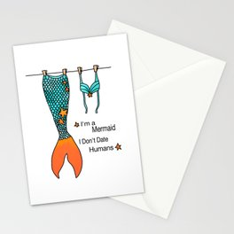 I Dont Date Humans Stationery Cards