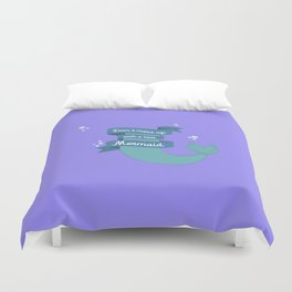 Dont mess up with a mermaid T-Shirt Dvafe Duvet Cover