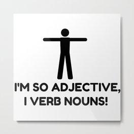 Adjective Verb Nouns Metal Print