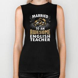 Married To An Awesome English Teacher Biker Tank