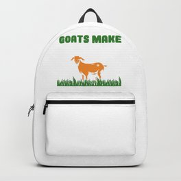 Goat Farmer Goats Make Me Happy You Not So Much Goat Lover Backpack