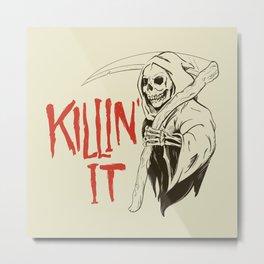 Killin It Metal Print