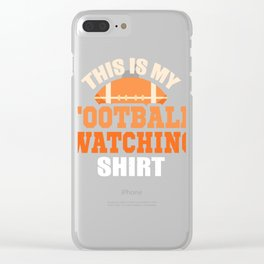 This is My Watching Football Design  Clear iPhone Case
