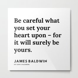 23     |James Baldwin Quotes |  200626 | Black Writers | Motivation Quotes For Life Metal Print