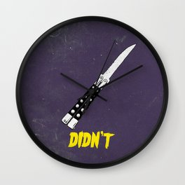 OH NO YOU DIDN'T 4 of 4 Wall Clock