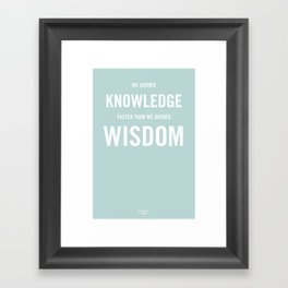 Wisdom / Knowledge Framed Art Print