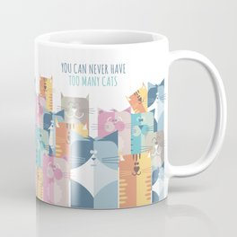 Too Many Cats? Coffee Mug