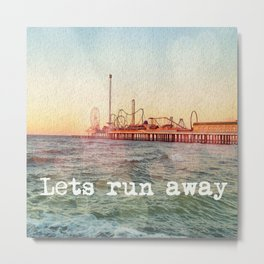lets run away Metal Print