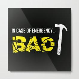 Emergency Break Metal Print
