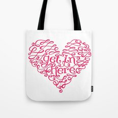 Get In My Heart Tote Bag