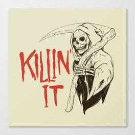Killin It Canvas Print