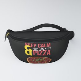 Keep Calm And Eat Pizza Fanny Pack