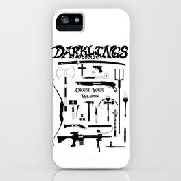 Choose Your Weapon iPhone Case