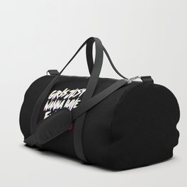 Girls Just Wanna Have Fun Damental Human Rights Duffle Bag