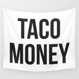 Taco Money Wall Tapestry