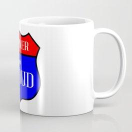 Mainer And Proud Coffee Mug