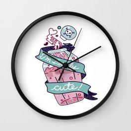 I'm Deadly Cute Wall Clock