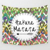 hakuna Wall Tapestries featuring Hakuna Matata / No Worries Print Decor by Happy Someone