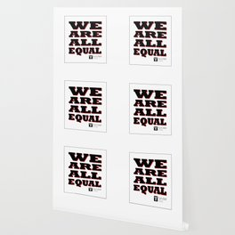 We are all equal Wallpaper