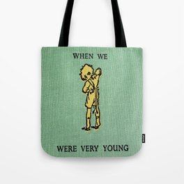 When We Were Very Young Tote Bag