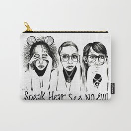 Speak, Hear, See No Evil STUK GIRLS Carry-All Pouch